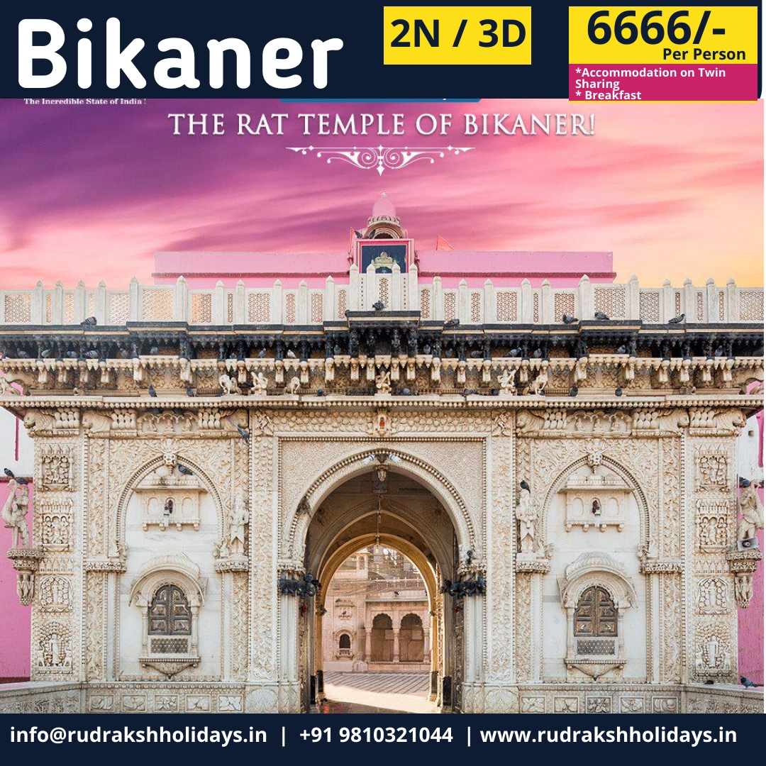 Bikaner Tour Packages - 6666/- All