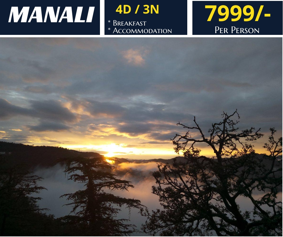 Manali Tour Packages - 7999/- All